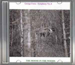 G Forss Symphony No. 8  The Moose in the Woods jacket